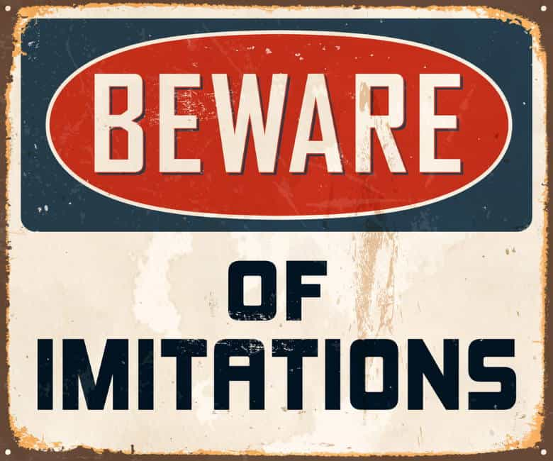 beware of imitations